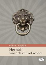 Goran Tribuson , Het huis waar de duivel woont