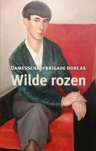 Damesschrijfbrigade  Dorcas Wilde rozen