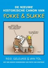 Jean-Marc van Tol John Reid  Bastiaan Geleijnse, De nieuwe historische canon van Fokke & Sukke