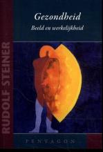 Rudolf Steiner , Gezondheid