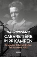 Isa Vermehren , Cabaratière in de kampen