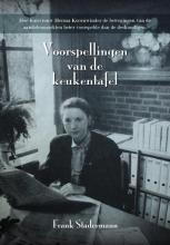 Frank Stadermann , Voorspellingen van de Keukentafel