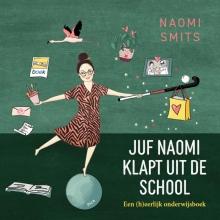 Naomi Smits , Juf Naomi klapt uit de school