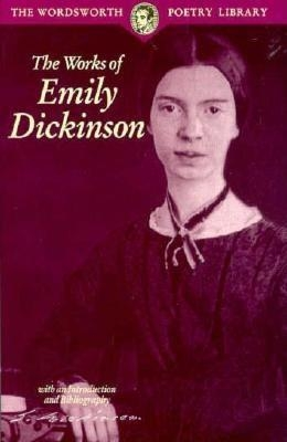 Emily Dickinson,The Selected Poems of Emily Dickinson