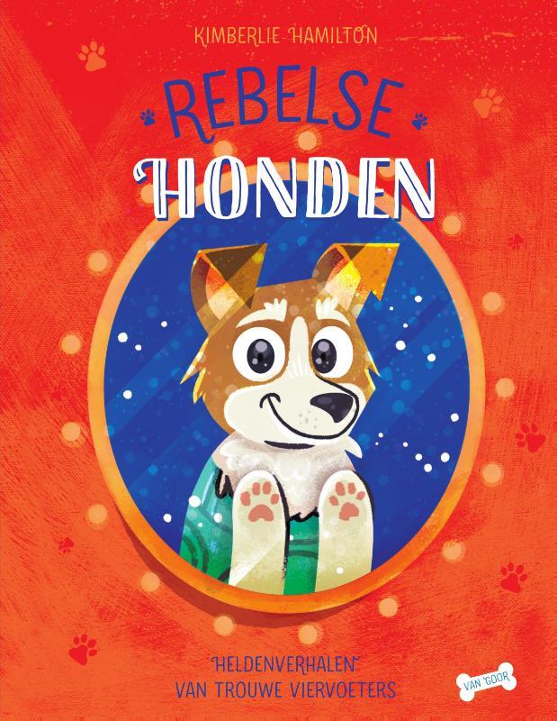 Kimberlie Hamilton,Rebelse honden