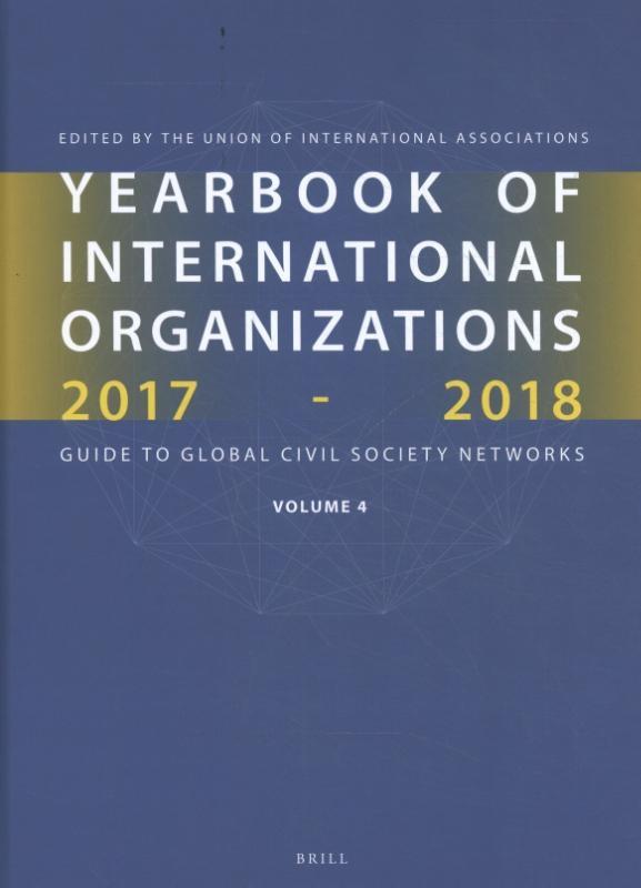 ,Yearbook of International Organizations 2017-2018, Volume 4