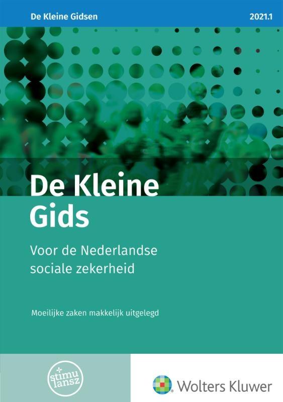 ,De Kleine Gids voor de Nederlandse sociale zekerheid 2021.1