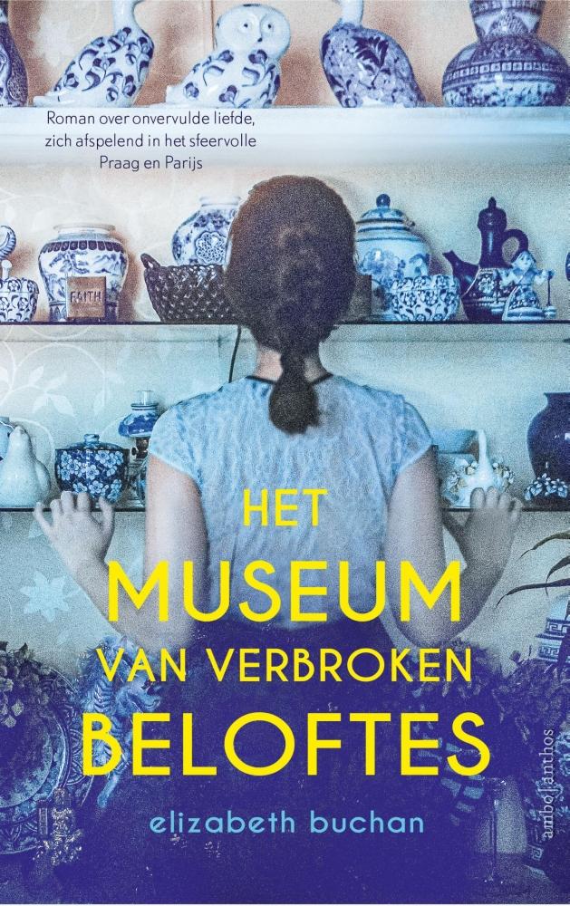Elizabeth Buchan,Het museum van verbroken beloftes