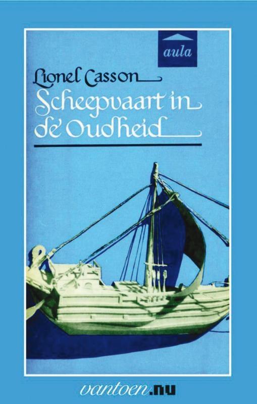 L. Casson,Scheepvaart in de oudheid