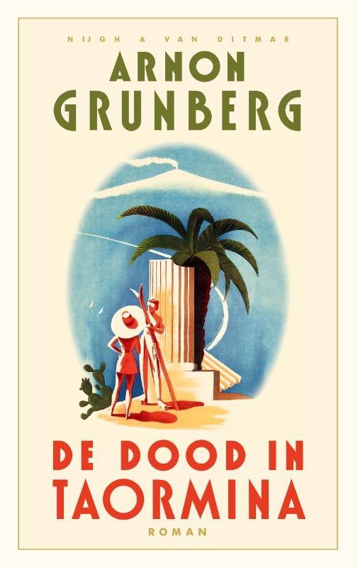 Arnon Grunberg,De dood in Taormina