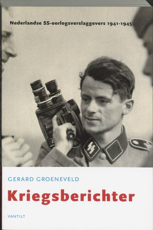G. Groeneveld,Kriegsberichter