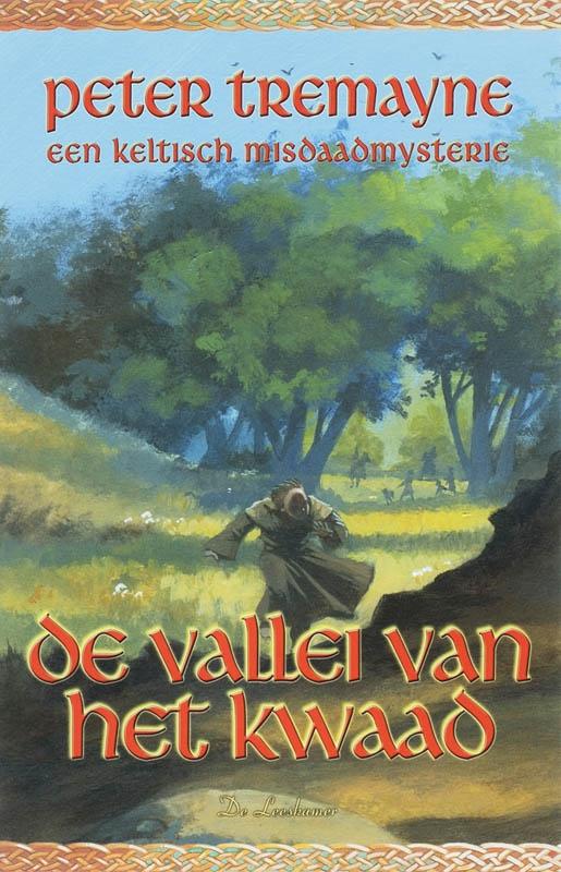 Peter Tremayne,Valei van het kwaad