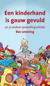 Bas Levering,Een kinderhand is gauw gevuld