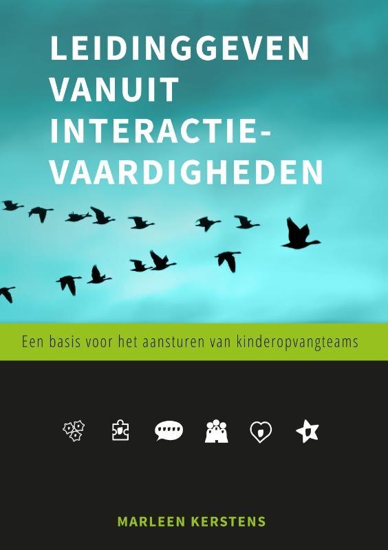Marleen Kerstens,Leidinggeven vanuit interactievaardigheden