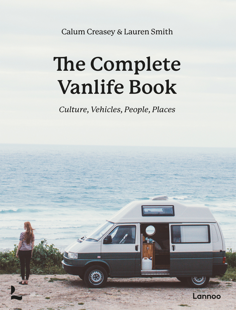 Calum Creasey, Lauren Smith,The Complete Vanlife Book