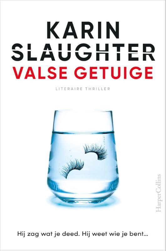 Karin Slaughter,Valse getuige