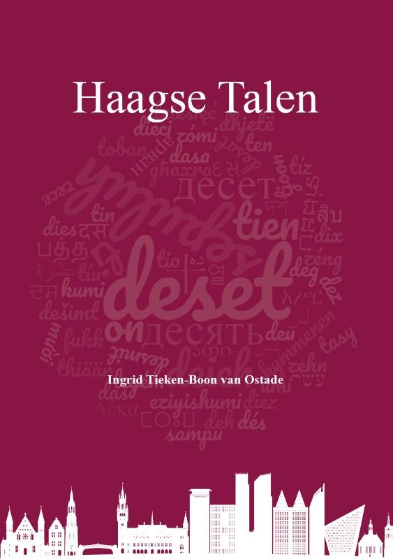 Ingrid Tieken-Boon van Ostade,Haagse Talen