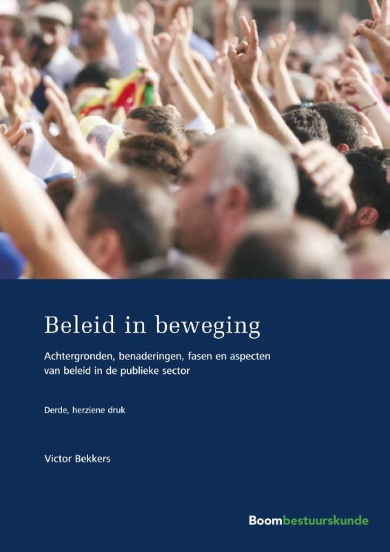 Victor Bekkers,Beleid in beweging