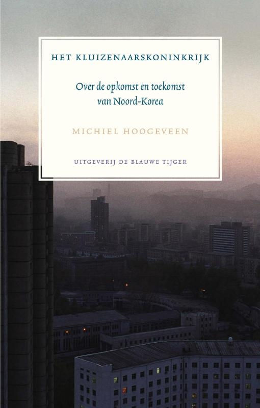 Michiel Hoogeveen,Het kluizenaarskoninkrijk
