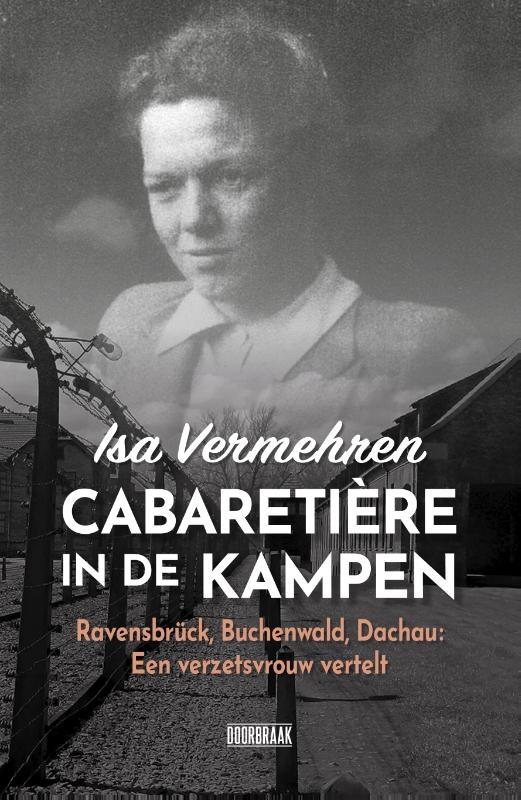 Isa Vermehren,Cabaratière in de kampen