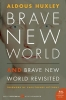 Huxley, ALDOUS,Brave New World and Brave New World Revisited