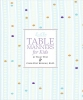 Senning, Cindy Post           ,  Post, Peggy,Emily Post's Table Manners for Kids