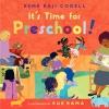 Codell, Esme Raji,It`s Time for Preschool!