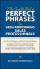 Bacal, Robert,   Brooks, Bill,The Complete Book of Perfect Phrases for High Performing Sales Professionals