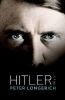 Peter (Former Professor of Modern German History, Royal Holloway, University of London) Longerich,Hitler