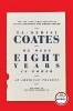 Ta-Nehisi  Coates,We Were Eight Years in Power