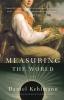 Daniel Kehlmann,Measuring the World