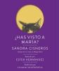 Cisneros, Sandra,Has visto a María? / Have you seen Mary?
