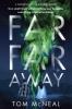 McNeal, Tom,Far Far Away