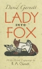 <b>David,Garnett</b>,Lady into Fox