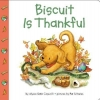 Capucilli, Alyssa Satin,Biscuit Is Thankful