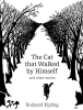 Kipling, Rudyard,Cat That Walked by Himself and Other Stories