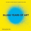 <b>Phaidon</b>,30,000 Years of Art