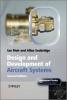 Moir, Ian,Design and Development of Aircraft Systems
