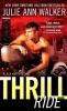 Walker, Julie Ann,Thrill Ride