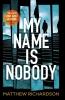 Richardson, Matthew,My Name Is Nobody