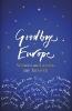 ,Goodbye Europe