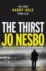 <b>J. Nesbo</b>,Thirst