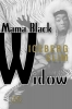 Slim, Iceberg,Mama Black Widow