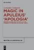 Costantini, Leonardo,Magic in Apuleius` >Apologia<