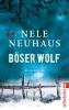 Neuhaus, Nele,Böser Wolf