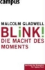Gladwell, Malcolm,Blink!
