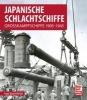 Bauernfeind, Ingo,Japanische Schlachtschiffe