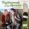 König, Helga,Trachtenmode & Alpenchic