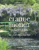 Lobstein, Dominique,Claude Monet in Giverny