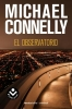 Connelly, Michael,El observatorio/ Overlook